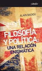 Libro Filosofia Y Politica: Una Relacion Enigmatica