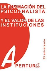 E-book La formación del psicoanalista y el valor de las instituciones