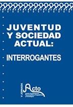 E-book Juventud y sociedad actual: interrogantes