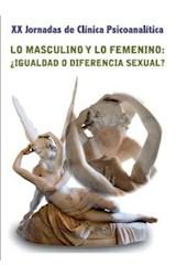E-book Lo masculino y lo femenino: ¿igualdad o diferencia sexual?