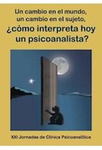 E-book ¿Cómo interpreta hoy un psicoanalista?