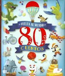 Libro La Vuelta Al Mundo En 80 Cuentos