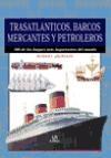 Papel Trasatlanticos, Barcos Mercantes Y Petroleros.