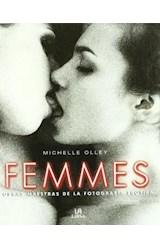 Papel FEMMES OBRAS MAESTRAS DE LA FOTORGRAFIA EROTICA