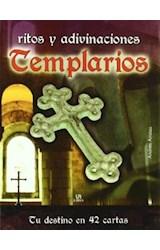 Papel TEMPLARIOS RITOS Y ADIVINACIONES [TU DESTINO EN 42 CARTAS] (CARTONE)