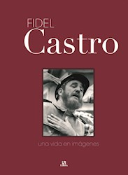 Papel Fidel Castro - Una Vida En Imagenes