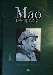 Papel Mao Tse-Tung - Una Vida En Imagenes