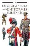 Papel Enciclopedia De Los Uniformes Militares, La