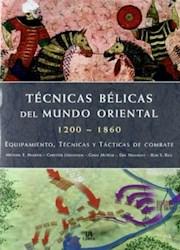 Libro Tecnicas Belicas Del Mundo Oriental 1200-1860