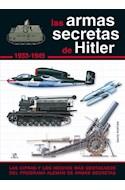Papel ARMAS SECRETAS DE HITLER 1933-1945 (CARTONE)