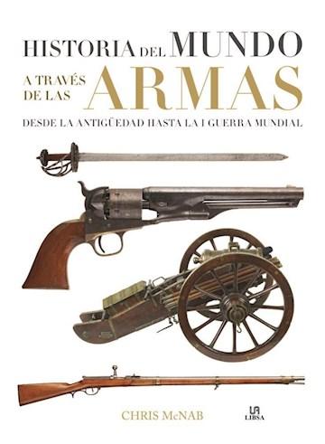Papel Historia Del Mundo Atraves De Las Armas