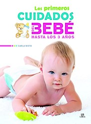 Libro Los Primeros Cuidados Del Bebe Hasta Los 3 Años