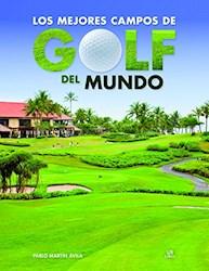 Libro Los Mejores Campos De Golf Del Mundo