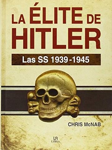 Papel La Elite De Hitler Las Ss 1939 - 1945