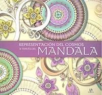 Libro Representacion Del Cosmos A Traves Del Mandala ( Color )