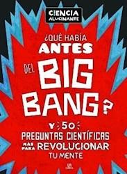 Libro Que Habia Amtes Del Big Bang ?