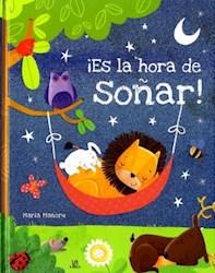 Libro Es La Hora De Soñar !