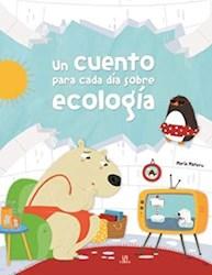 Libro Un Cuento Para Cada Dia Sobre Ecologia