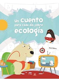 Papel Un Cuento Para Cada Día Sobre Ecología