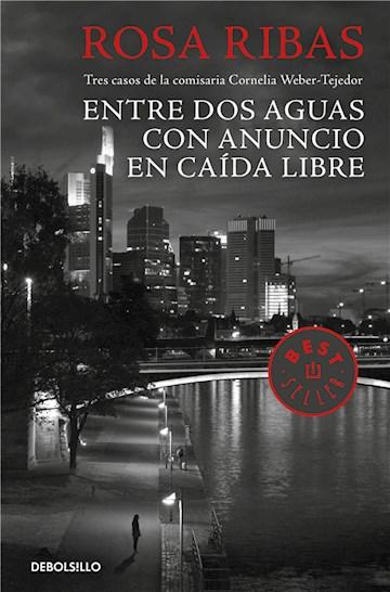 E-book Entre Aguas / Con Anuncio / Caída Libre (Comisaria Cornelia Weber-Tejedor 1, 2 Y 3)