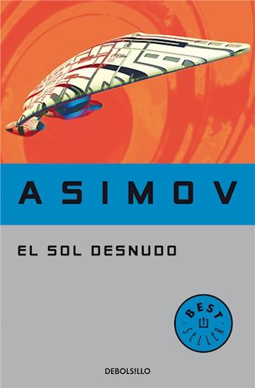 E-book El Sol Desnudo (Serie De Los Robots 3)