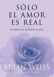 Papel Solo El Amor Es Real-Es La Respuesta A Todo