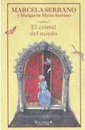 Papel CRISTAL DEL MIEDO (LA ESCRITURA DESATADA) (CARTONE)