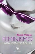 Papel FEMINISMO PARA PRINCIPIANTES (SINEQUANON)