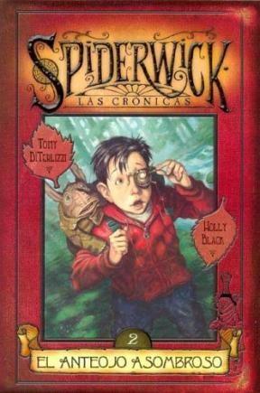 Papel Anteojo Asombroso, El. Spiderwick 2