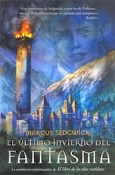 Papel Ultimo Invierno Del Fantasma, El