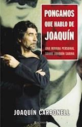 Papel Pongamos Que Hablo De Joaquin