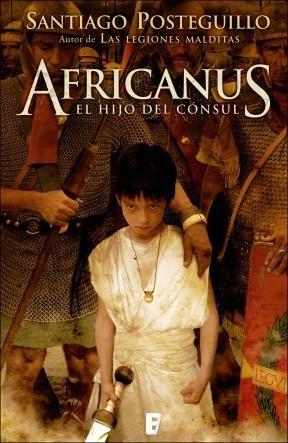 E-book Africanus. El Hijo Del Cónsul (Trilogía Africanus 1)
