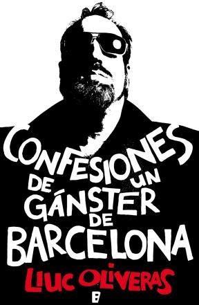 E-book Confesiones De Un Gánster De Barcelona