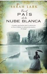 Papel EN EL PAIS DE LA NUBE BLANCA (TRILOGIA DE LOS MAORIES 1) (COLECCION GRANDES NOVELAS)