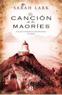 Papel CANCION DE LOS MAORIES (TRILOGIA DE LOS MAORIES 2)