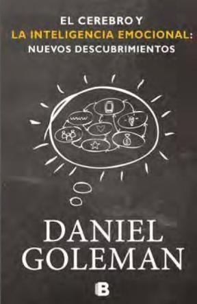 Papel Cerebro Y La Inteligencia Emocional, El: Nuevos Descubrimientos