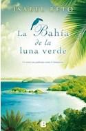 Papel BAHIA DE LA LUNA VERDE (GRANDES NOVELAS)