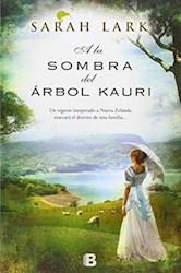 Papel Trilogia Del Kauri 2 - A La Sombra Del Arbol Kauri