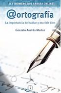 Papel ORTOGRAFIA LA IMPORTANCIA DE HABLAR Y ESCRIBIR BIEN (SE  RIE NO FICCION)