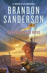 Libro El Camino De Los Reyes ( Libro 1 Saga El Archivo De Las Tormentas )