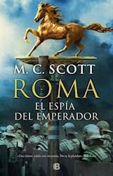 Libro Roma  El Espia Del Emperador