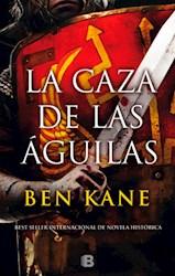 Libro La Caza De Las Aguilas