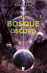 Libro El Bosque Oscuro ( Libro 2 De La Trilogia Tres Cuerpos )