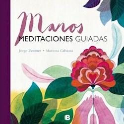 Libro Manos : Meditaciones Guiadas