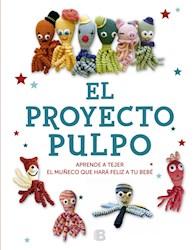 Papel Proyecto Pulpo, El Aprende A Tejer El Muñeco Que Hara Feliz A Tu Bebe