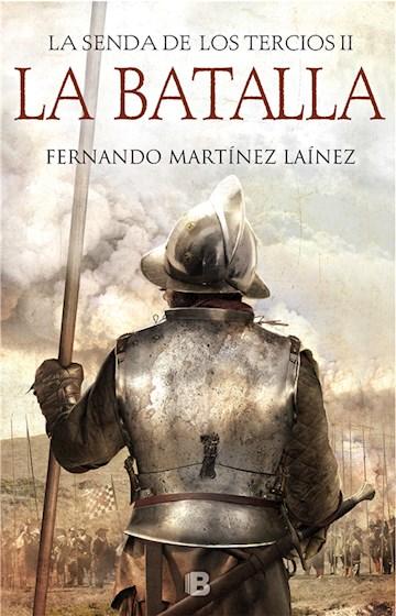 E-book La Batalla (La Senda De Los Tercios 2)