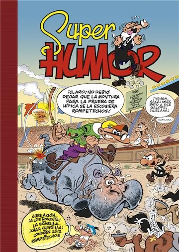 E-book Jubilación... ¡A Los Noventa! | La Bombilla... ¡Chao, Chiquilla! | Londres 2012 (Súper Humor Mortadelo 54)