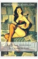Papel VIDA INVISIBLE (PREMIO PRIMAVERA DE NOVELA 2003)