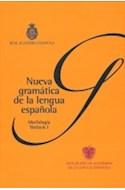 Papel NUEVA GRAMATICA DE LA LENGUA ESPAÑOLA MORFOLOGIA SINTAXIS (2 TOMOS) (CARTONE)
