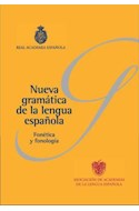 Papel NUEVA GRAMATICA DE LA LENGUA ESPAÑOLA FONETICA Y FONOLOGIA INCLUYE DVD (CARTONE EN CAJA)